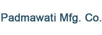 Padmawati Mfg. Co.