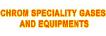 Chrom Speciality Gases & Equipments