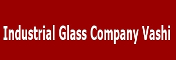 Industrial Glass Company Vashi