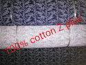 100% Cotton Print Z Plus
