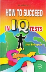 Academic How to Succeed in IQ Tests Books