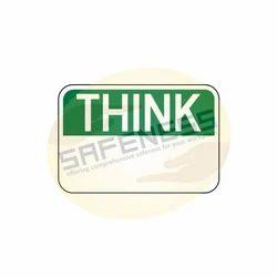 OSHA-6 Think Sign