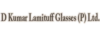 D Kumar Lamituff Glasses (p) Ltd.