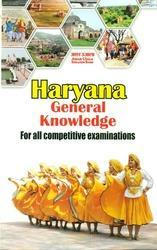 Haryana General Knowledge For All Competitive Examinations