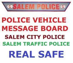 Police Vehicle Message Board