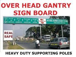 Over Head Gantry Sign Board