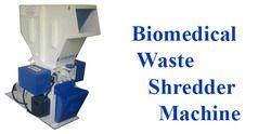 Biomedical Waste Shredder