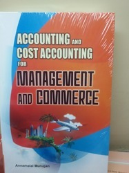 accounting and cost accounting for management and commerce
