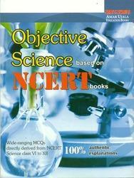 Objective Science Based on NCERT Books