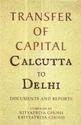 Transfer Of Capital Calcutta To Delhi Books