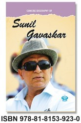 Concise Biography Of Sunil Gawaskar