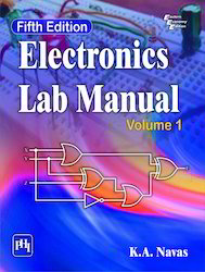 Electronics Lab Manual : Volume I, Fifth Edition By Navas