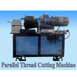 Parallel Thread Cutting Machine