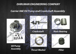 Carrier 06e Oil Pump And Crankshaft Assembly