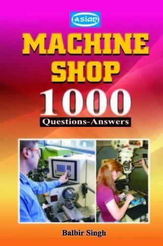 1000 Qus Ans ITI - Machine Shop 1000 Questions-Answers