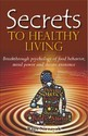 Secrets To Healthy Living Book Publisher