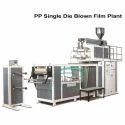 PP Single Die Blown Film Plant