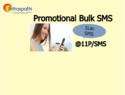 Promotional Bulk SMS (1 Lac Above SMS Package)