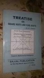 Treatise On Square Roots and Cube Roots