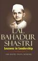 Lal Bahadur Shastri Lessons In Leadership
