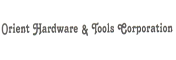 Orient Hardware & Tools Corporation