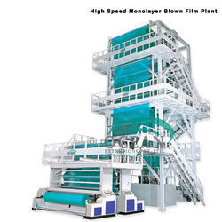 High Speed Monolayer Blown Film Plant