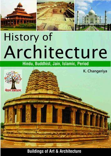 history of architecture, architecture - chetan publication