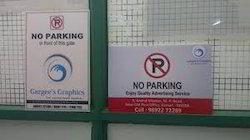 Sunpack No Parking Board Printing