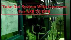 Take Out System for All models of 70DPH ASB ISBM