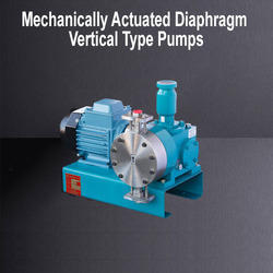 Mechanically Actuated Diaphragm Vertical Type Pumps