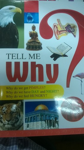 Tell Me Why Book