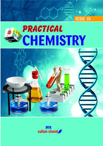Practical Chemistry Ix