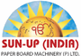 Sun-up (india) Paper Board Machinery (p) Limited