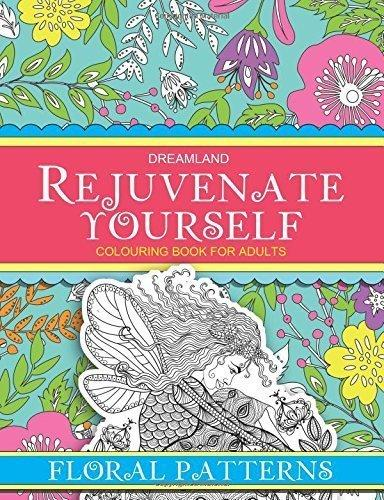 Rejuvenate Yourself Floral Patterns Children Books