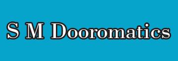 S M Dooromatics