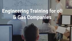 Engineering Training For Oli And Gas Companies