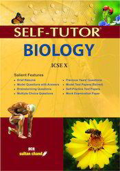 Self-Tutor Biology Book ICSE X