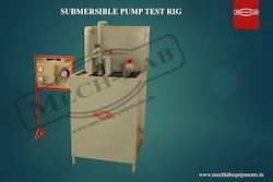Submersible (Borewell) Pump Test Rig