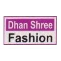 Dhan Shree Fashion