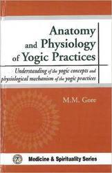 Anatomy and Physiology of Yogic Practice Book - Divine Book Store