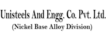 Unisteels And Engg. Co. Pvt. Ltd. (nickel Base Alloy Division)