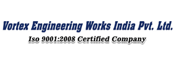 Vortex Engineering Works India Private Limited