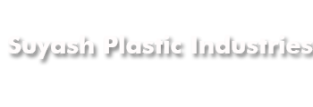 Suyash Plastic Industries