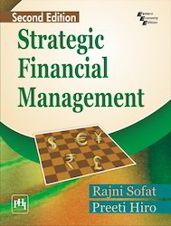 Strategic Financial Management, 2/e By Sofat And Hiro