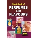 Hand Book of Perfumes and Flavours with Formulations