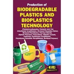 Complete Book On Biodegradable Plastics And Bioplastics