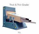 Thick & Thin Grader