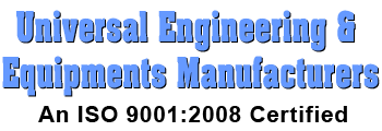 Universal Engineering & Equipments Manufacturers