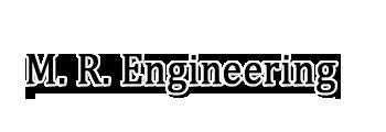 M. R. Engineering