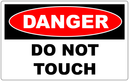 danger do not touch warning sticker at rs 140 piece
